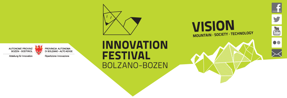 Innovation Festival Bolzano-Bozen | Vision. Mountain - Society - Technology